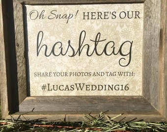 Wedding Hashtag Rustic Sign Oh Snap Here's Our Hashtag - FRAME NOT INCLUDED