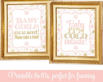 Winter Baby Shower Decorations - Baby Its Cold Outside, Baby Girls Are So Sweet Take A Treat, Blush Pink Gold Glitter, Snowflake Party Signs