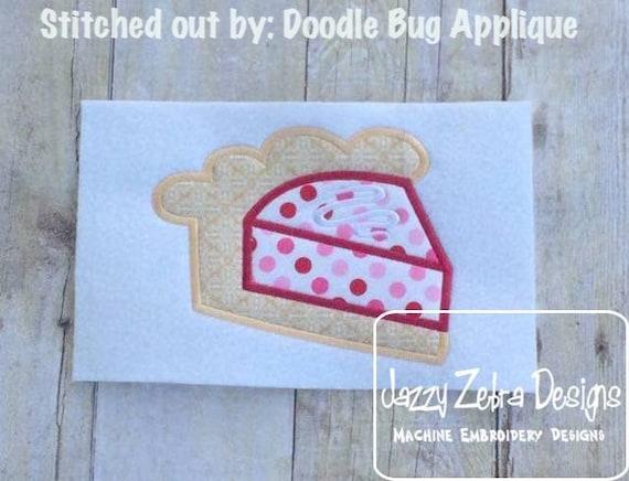 Pie Appliqué embroidery Design - pie appliqué design - slice of pie appliqué design - dessert appliqué design - food appliqué design