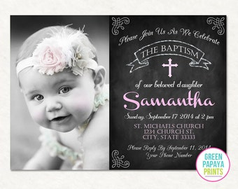 Printable Baptism Invitation - Christening Invite - Dedication - Church - Godparents - Photo Invite - Printable - Chalkboard - Pink - Girl