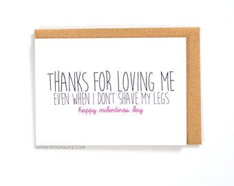 Anniversary card - Valentines day card - Valentines card - funny thanks for loving me boyfriend card for him shave legs love card I love you