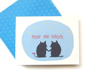 Love pun card, Forever love card, Now and forever, Black cat greeting,  Cute cat illustration card