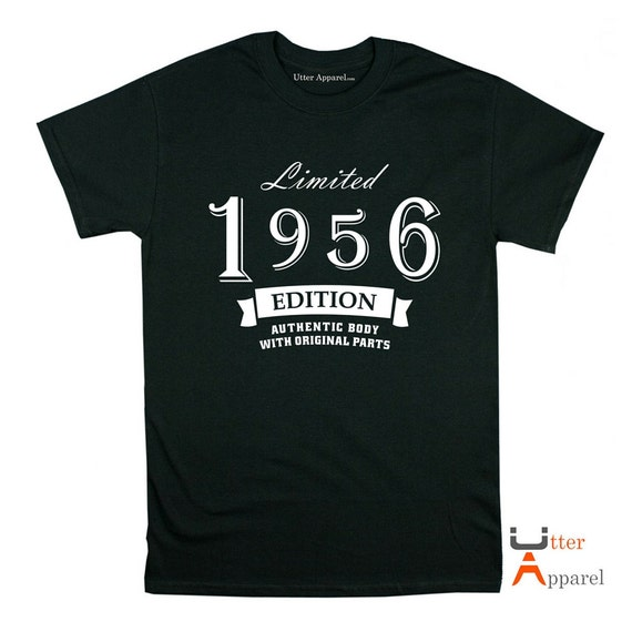 Plus Size - Limited 1956 Edition crew neck t shirt 60th birthday gift man son father grandfather brother uncle authentic body original parts