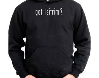 Got Leitrim? Hoodie