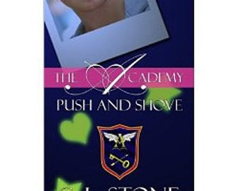The Academy, Push and Shove Book 6 paperback and signed!