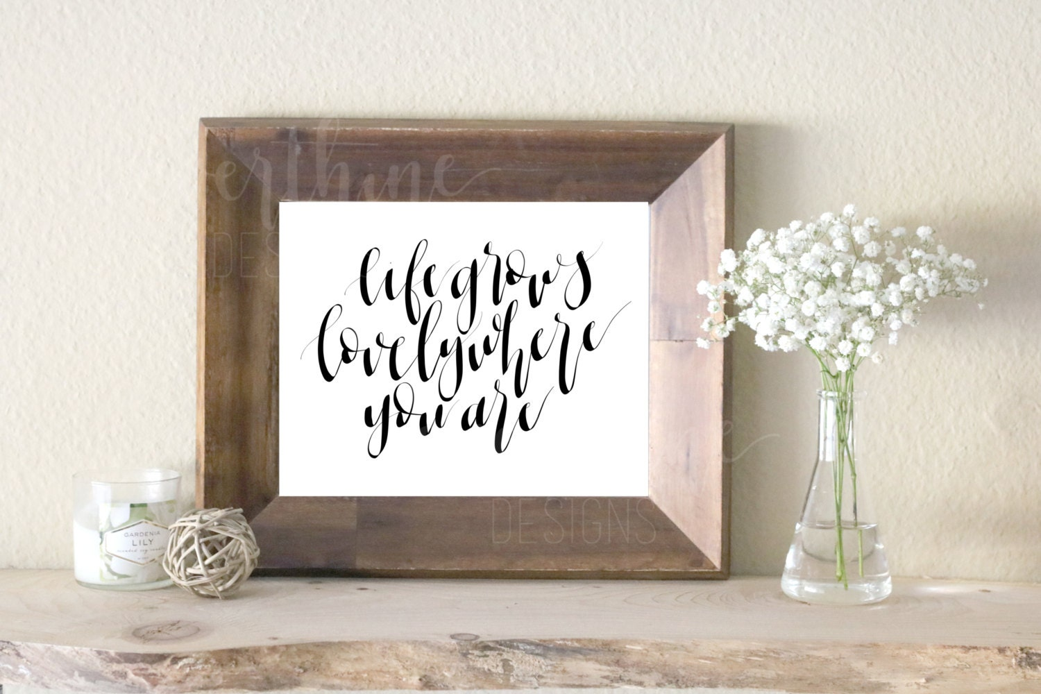 calligraphy printable: life grows lovely where you are // ready to print, digital download, printable file