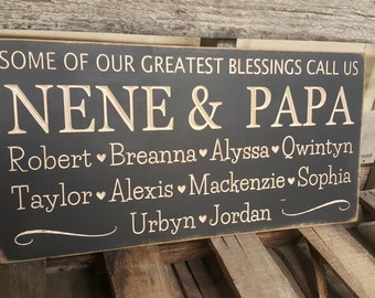 "Personalized Family Carved Wooden Sign - ""Some Of Our Greatest Blessings Call Us ..."" GRANDPARENTS SIGN"