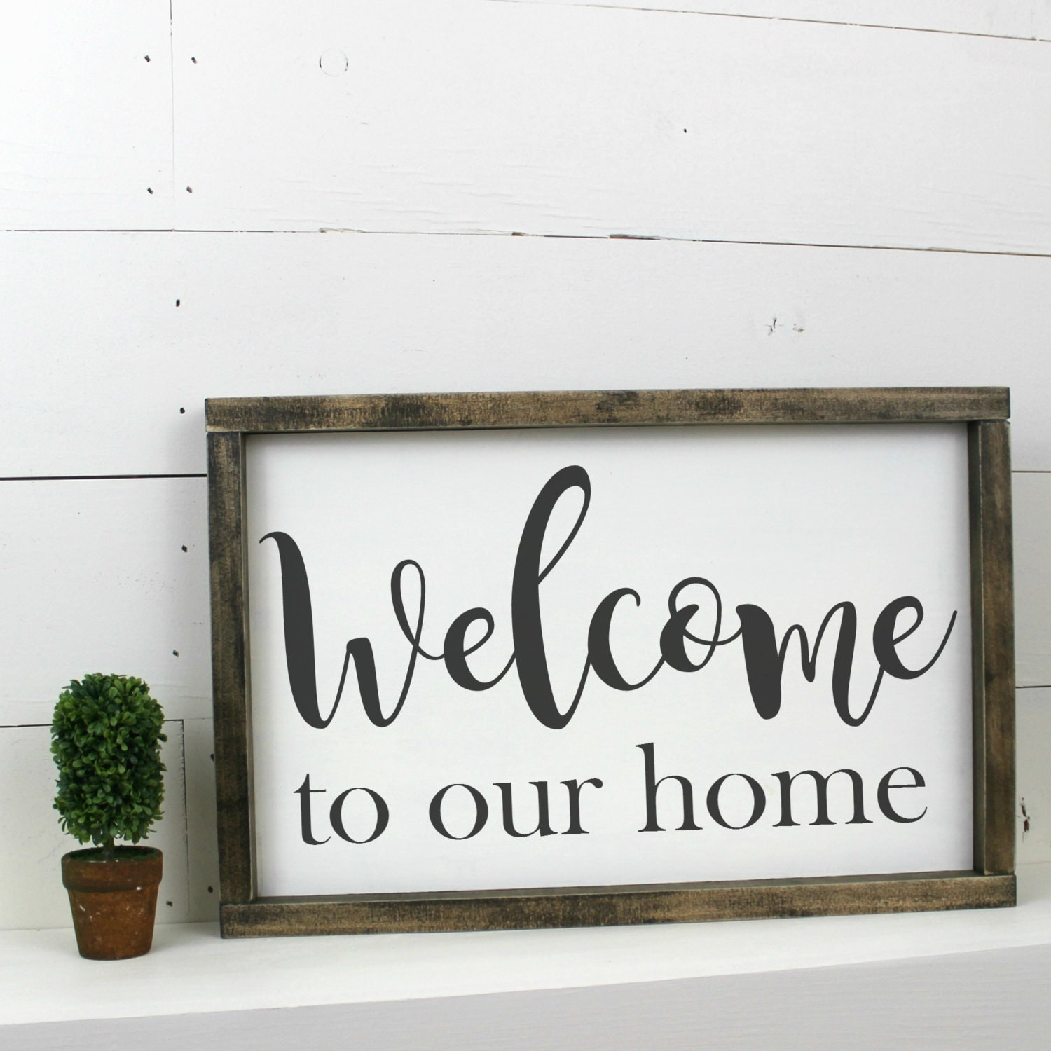 Welcome to our home Sign Wooden Wood Framed Sign Industrial