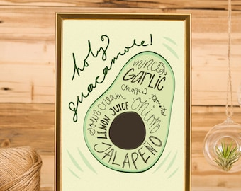 Holy Guacamole! Digital kitchen print. Instant download. DIY cooking art. Illustrated Recipe.