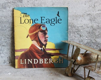 Vintage Art Deco Children's Book LONE EAGLE Charles LINDBERGH c. 1929, Rare Books, Spirit of St. Louis