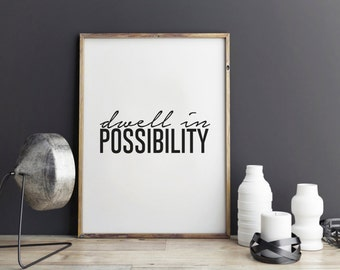 Motivational Printable quote, Quote art, dorm decor, Inspirational wall art - Dwell in Possibility