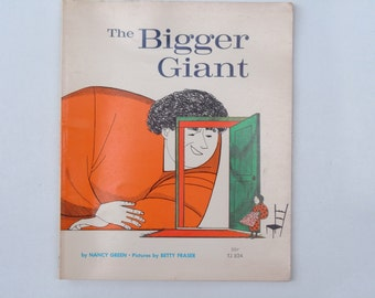 The Bigger Giant by Nancy Green Pictures by Betty Fraser Vintage Scholastic Paperback Book