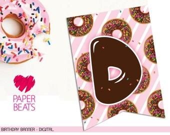 DONUT BIRTHDAY BANNER - Donut Birthday Themed Party - Donuts - Printable - Birthday Banner