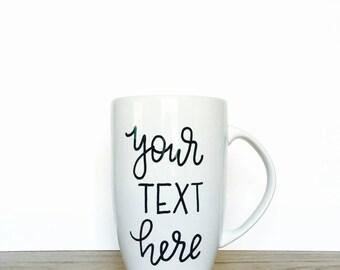 Custom Design // Hand Lettered Mug