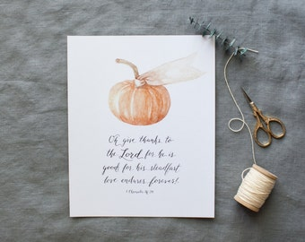 Give Thanks Pumpkin Fall Print version 2 | 8x10