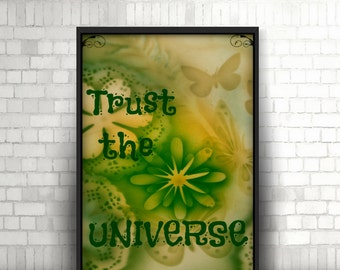 "Printable Poster 8 x 10 ""TRUST THE UNIVERSE """