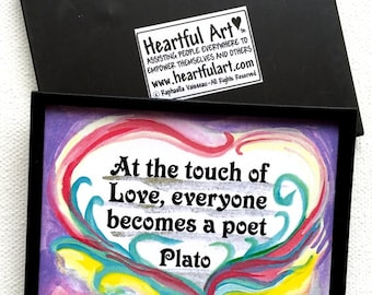At the TOUCH of LOVE Plato Poet Quote Inspirational Yoga Meditation Motivational Print Family Friendship Heartful Art by Raphaella Vaisseau