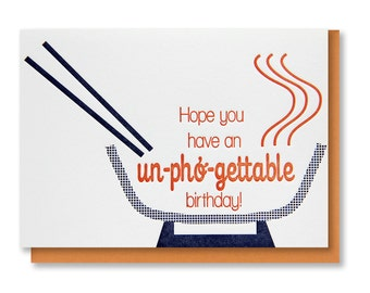 READY TO SHIP! Funny Cute Pho Foodie Un-pho-gettable Letterpress Birthday Card | kiss and punch