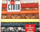 Color and Cloth The Quiltmaker's Ultimate Workbook by Mary Coyne Penders