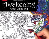 Awakening: Artful Colouring - coloring book for adults and kids of all ages and skill levels!