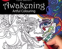 Awakening: Artful Colouring - adult coloring book for all ages and skill levels!