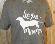 Doxie Mama Tee, Doxie, Dachshund, Dachshund Gift, Dachshund Clothes, Dog Lover Gift, Dog Lover, Weenie Dog