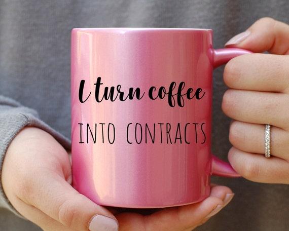 I Turn Coffee Into Contracts Mug, Realtor Mug, Pink Metallic Mug, Funny Mug, Gift for Agent, Sales Mug, Sales Person Mug, Office Mug