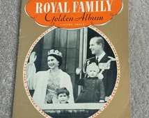 Royal Family, Golden Album, volume three, vintage book, 1950's paperback, collectable, souvenir, gift, Queen Elizabeth II, England royalty.