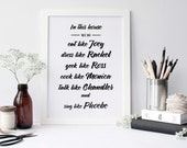 Friends TV Show Inspired In this House We Do Print - Friends TV Show themed Typography Print - Friends TV Show Poster -Gift Idea for Friends