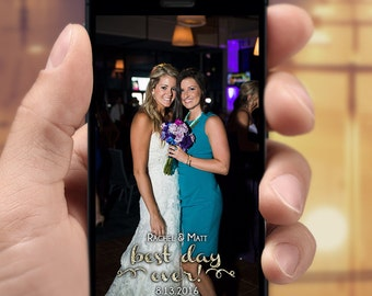 Wedding Snapchat Filter - Best Day Ever! w/ Glitter Letters for your Wedding or other event - Customizable Bride and Groom names & date
