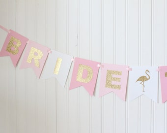 Gold,Pink Ombre Bride to be banner/ Gold Flamingos/ bridal shower banner/bachelorette party decor/ wedding decorations/ photo props /wedding