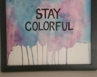 "Positive ""Stay Colorful"" Print, Positive Affirmation Print"