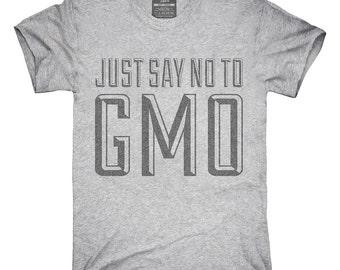 Just Say No To Gmo T-Shirt, Hoodie, Tank Top, Sleeveless