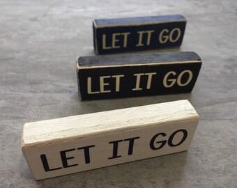 Let It Go. Wood Block Decor.