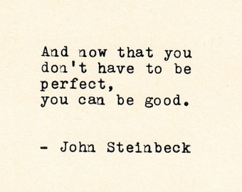 THE JOHN STEINBECK  Quote Made On Typewriter,Typed Quote, Inspirational Quote, Literary Quote, Famous Quote, Personalized Gift, Gift