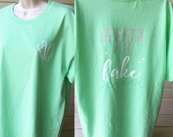 Life is better at the lake, custom t-shirt, lake shirt, monogram shirt, boat shirt