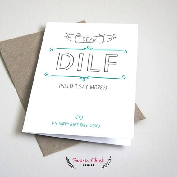 Dear DILF Birthday CARD Dad or father boyfriend or husband – Birthday Greetings for Husband and Father