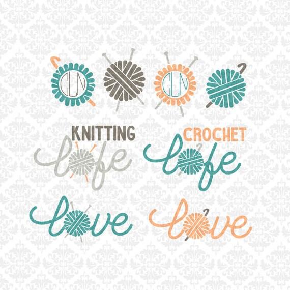 Knitting Knitter Crochet Crocheter Life Love Monogram Yarn Ball Craft SVG STUDIO Ai EPS Vector Instant Download Commercial Cricut Silhouette