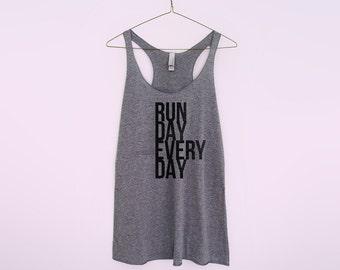 Run day everyday  Women racerback tank top crossfit workout