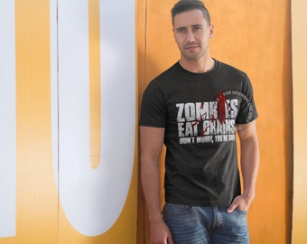 Zombies Eat Brains - Zombie T-shirt