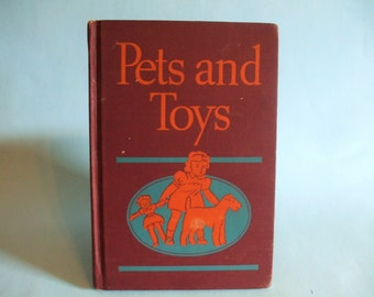 Pets And Toys 1936 First Grade Reader
