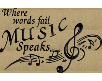 "Music Quote ""Where words fail Music speaks"" Embroidery DESIGN FILE - Instant download - Dst Vp3 Exp Jef Pes formats"