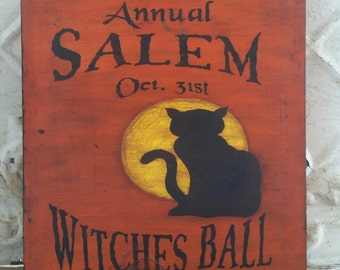 Salem Witches Ball Primitive Handpainted Halloween Wood Sign. Black Cat with Full Moon.