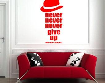 Never Give Up Wall Sticker Decal Art Sticker mural T5