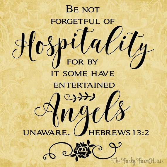 SVG, DXF & PNG - Be not forgetful of Hospitality for by it some have entertained Angels unaware.  Hebrews 13:2