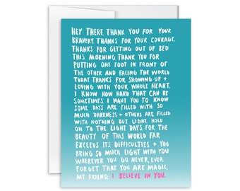 Encouragement Card - I Believe In You Long Letter Card - Greeting Card - Thinking of You Card - You Are Loved Card - 160401