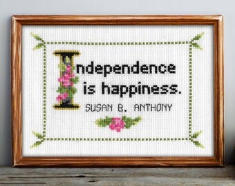 Susan B. Anthony Quote Cross Stitch Pattern: Independence is happiness. (Quick Stitch; Instant PDF Download)