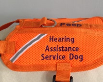 Hearing Assistance Service Dog Vest. Wording can be changed to fit your needs. Reflective ribbon, 1 pocket, Dog's name is optional