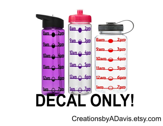 dbb3e4cb9b Water Bottle Decal with Drink Time, Water Tracker Decal, Water Schedule  Decal, Drink