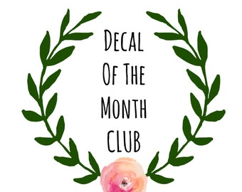 Decal of the Month CLUB
